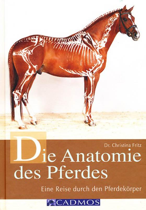 Die Anatomie des Pferdes | Asmussen Verlag