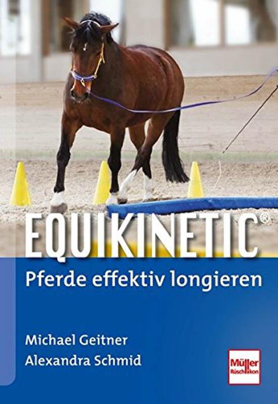 Equikinetic ®: Pferde effektiv longieren