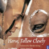 Horse, Follow Closely Indianisches Pferdetraining