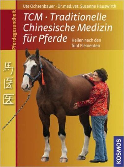 TCM Traditionelle Chinesische Medizin für Pferde