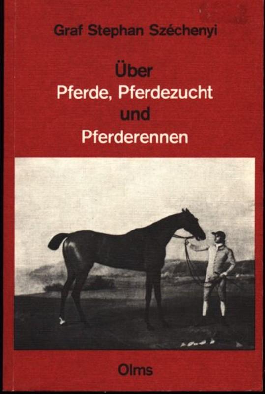 Über Pferde Pferdezucht und Pferderennen