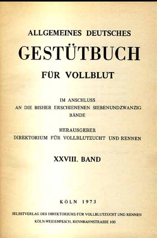 Allgemeines Deutsches Gestütbuch für Vollblut, 30. Band
