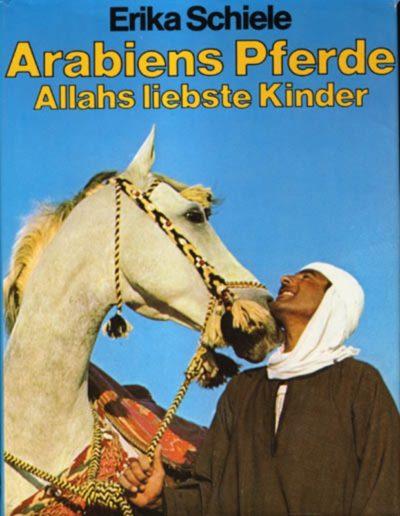 Arabiens Pferde Allahs liebste Kinder