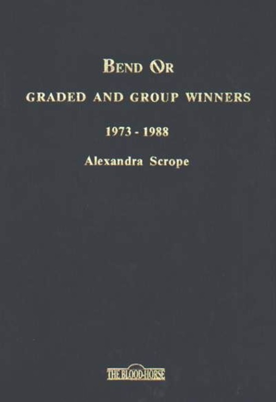 Bend Or, Graded and Group Winners 1973-1988