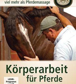 DVD - Körperarbeit für Pferde