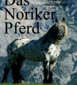 Das Noriker Pferd Band II