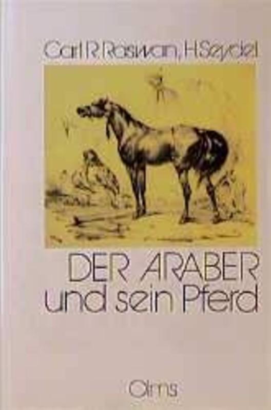 Der Araber und sein Pferd Raswan