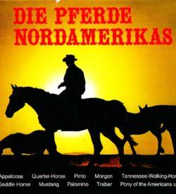 Die Pferde Nordamerikas