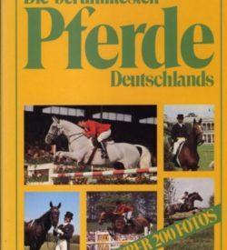 Die berühmtesten Pferde Deutschlands