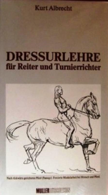 Dressurlehre für Reiter und Turnierrichter