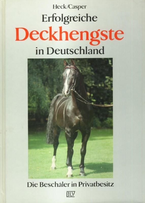 Erfolgreiche Deckhengste in Deutschland