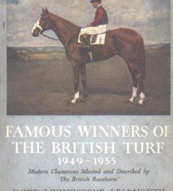 Famous Winners of the British Turf 1949-1955