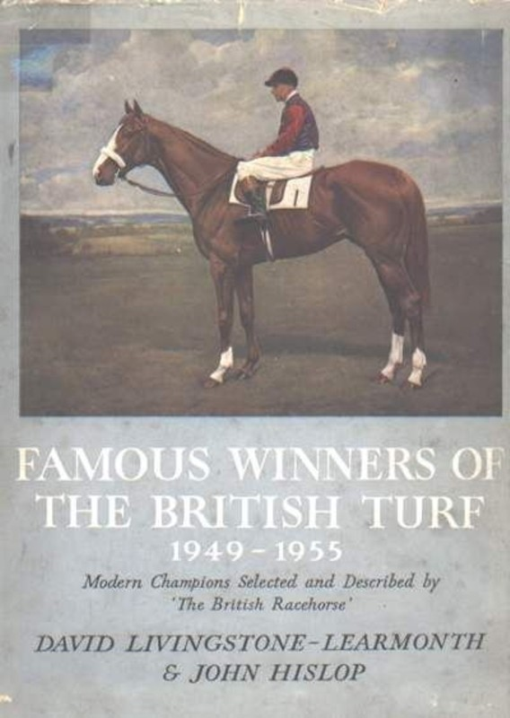 Famous Winners of the British Turf 1949-1955
