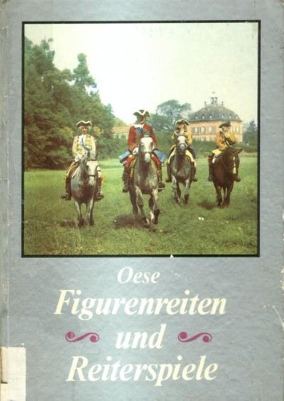 Figurenreiten und Reiterspiele