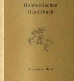 Holsteiner Gestütbuch Vierzehnter Band