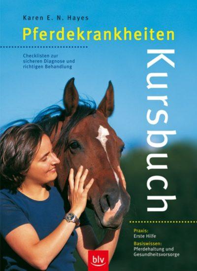 Kursbuch Pferdekrankheiten