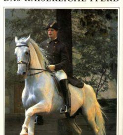 Lipizzaner Das Kaiserliche Pferd