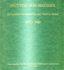 Mütter von Siegern 1977-1985