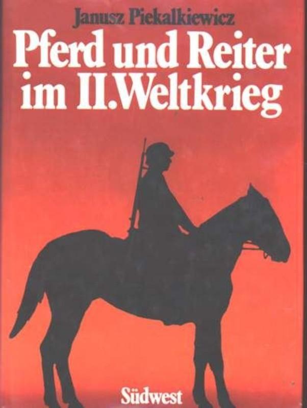 Pferd und Reiter im II. Weltkrieg