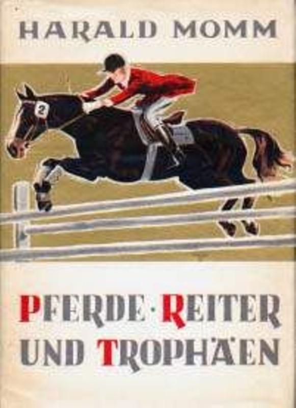 Pferde, Reiter und Trophäen