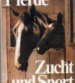 Pferdezucht und - sport Grundwissen