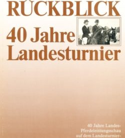 Rückblick 40 Jahre Landesturnier Bad Segeberg