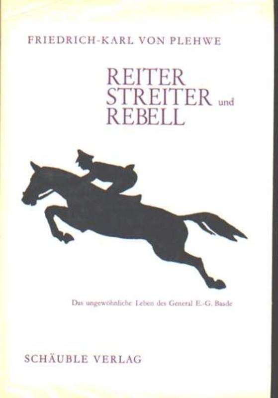Reiter, Streiter und Rebell