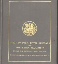 The 10th (P.W.O.) Royal Hussars and The Essex Yeomanry