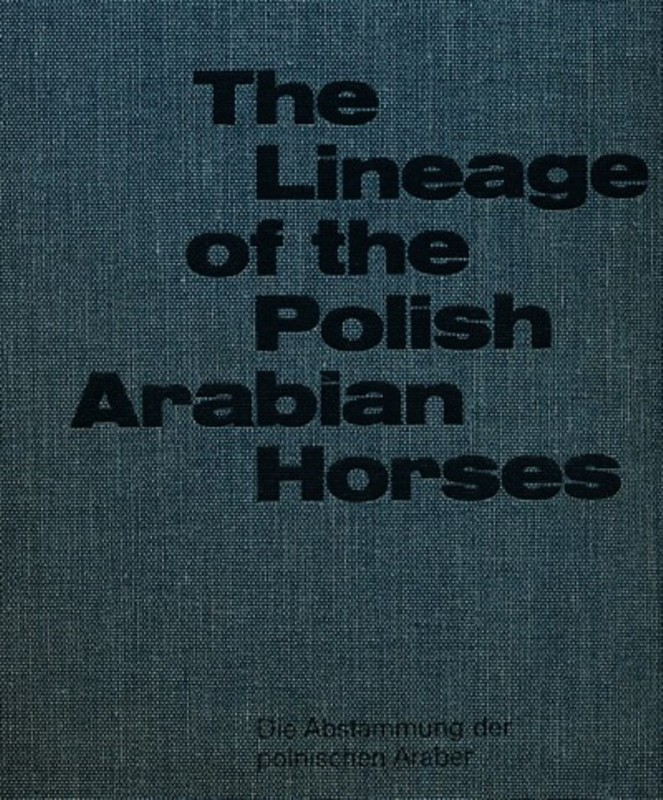 The Lineage of the Polish Arabian Horses