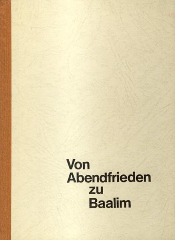 Von Abendfrieden zu Baalim