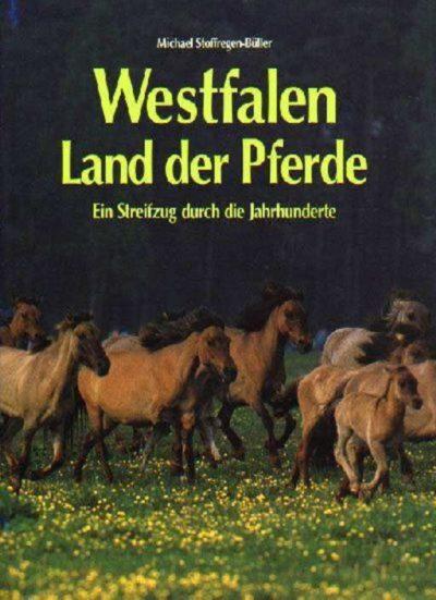 Westfalen Land der Pferde