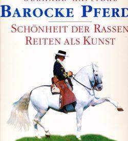 Barocke Pferde Gerhard Kapitzke