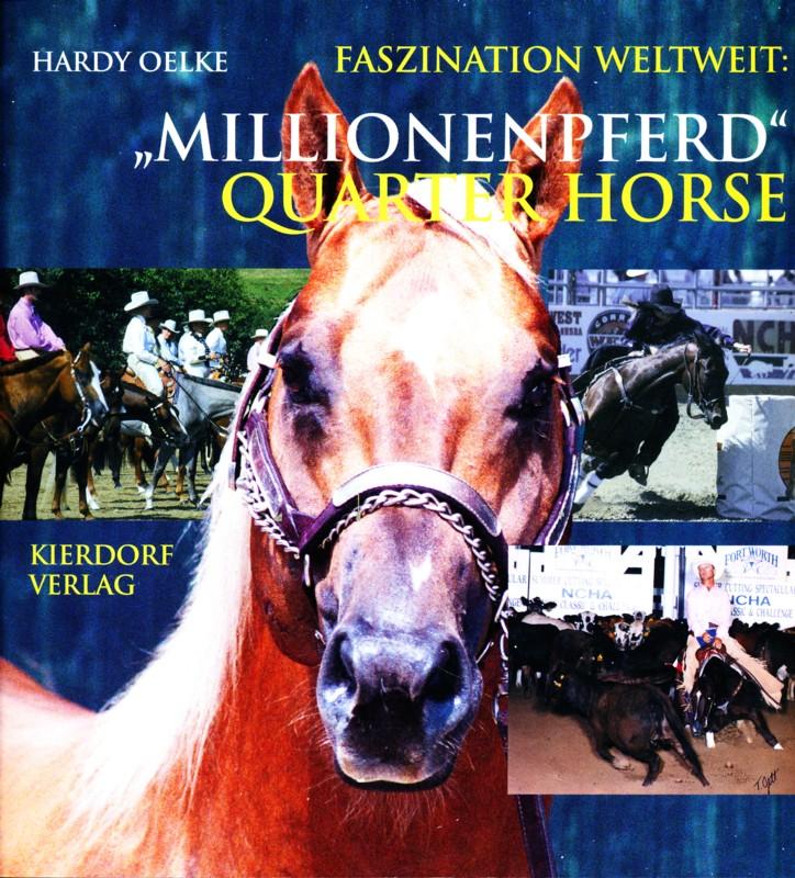 Millionenpferd Quarter Horse