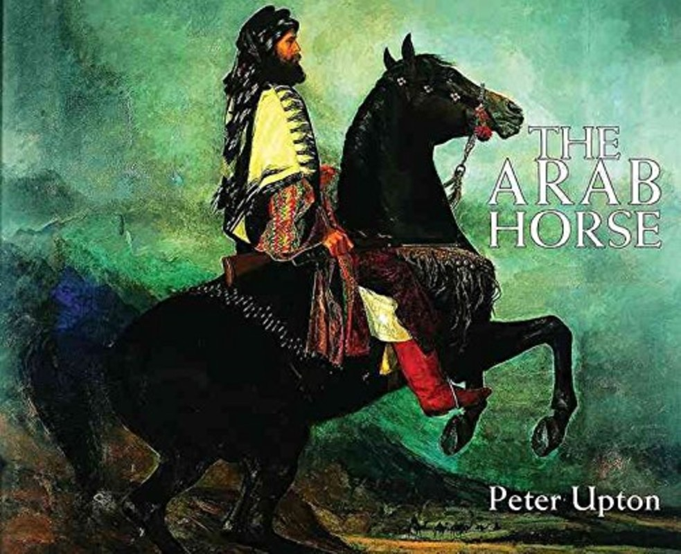The Arab Horse Peter Upton