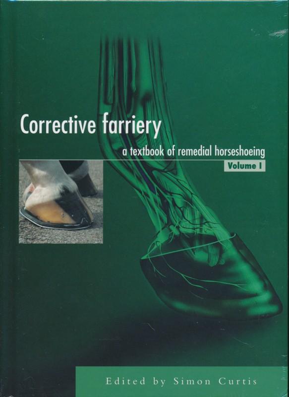 Corrective Farriery Volume I