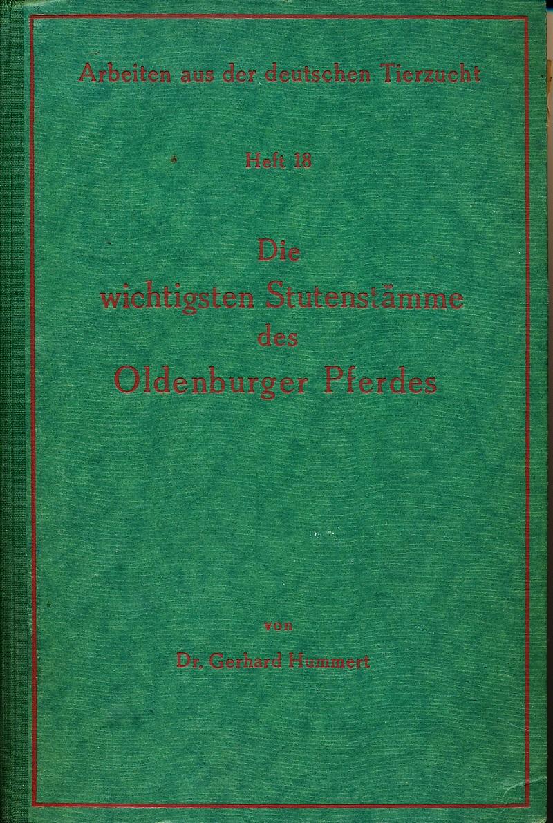 Die wichtigsten Stutenstämme des Oldenburger Pferdes