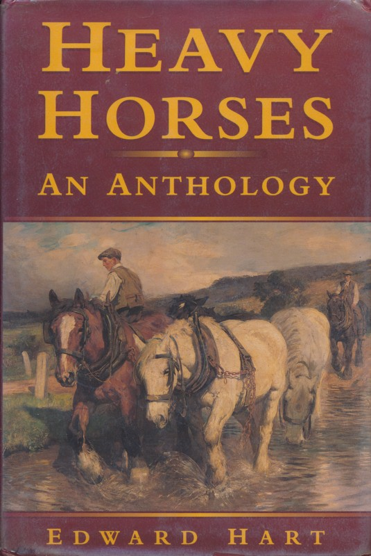 Heavy Horses An Anthology
