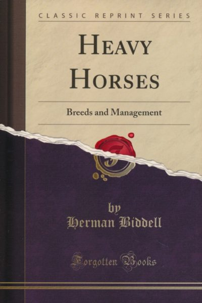 Heavy Horses Breeds and Management