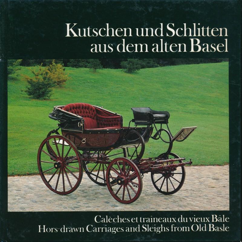 Kutschen und Schlitten aus dem alten Basel