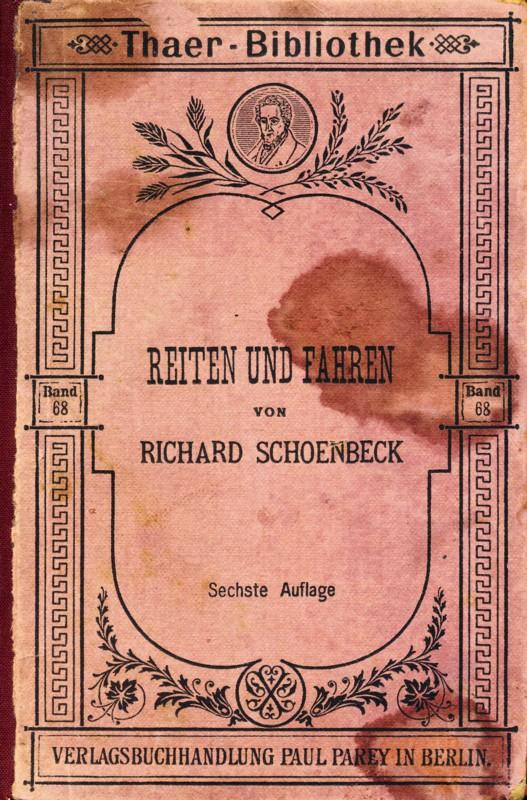 Reiten und Fahren Richard Schoenbeck