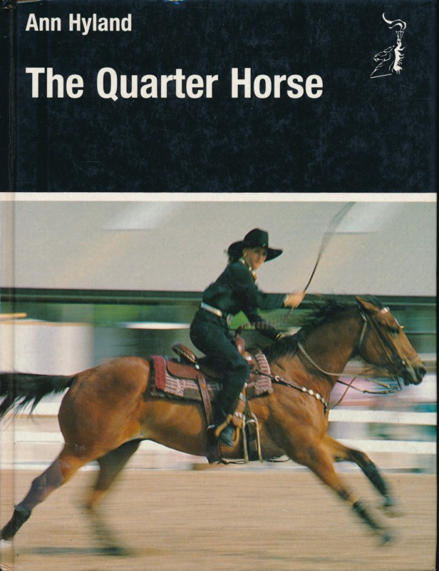 The Quarter Horse Ann Hyland