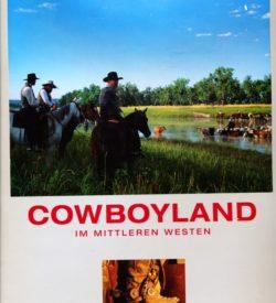Traumziel Amerika Cowboyland im mittleren Westen