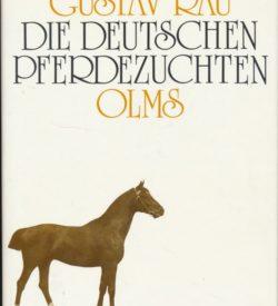 Die deutschen Pferdezuchten von Gustav Rau