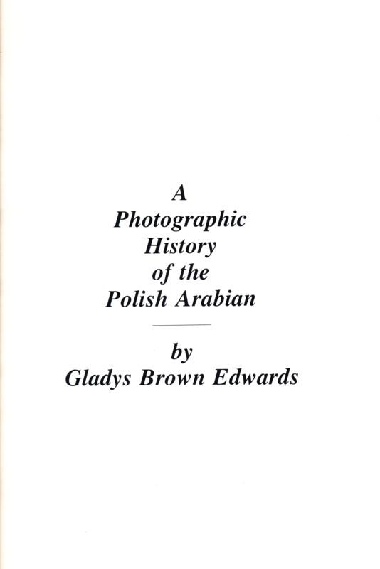 A Photographic History of the Polish Arabian