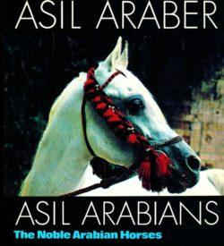 Asil Araber Arabiens edle Pferde Band I