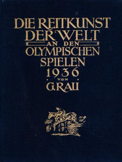 Die Reitkunst der Welt an den Olympischen Spielen 1936