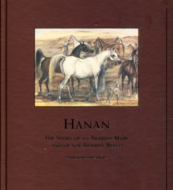 Hanan the story of an arabian mare and of the arabian breed