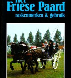 Het Friese Paard raskenmerken & gebruik