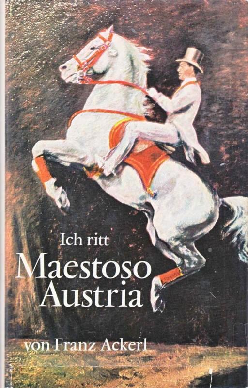 Ich ritt Maestoso Austria