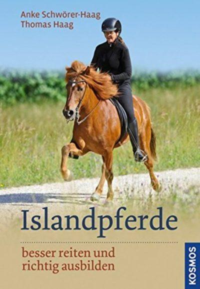 Islandpferde besser reiten und richtig ausbilden